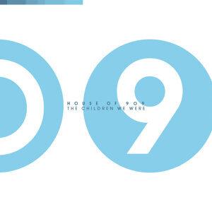 House of 909 歌手頭像