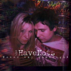 The Havenots 歌手頭像