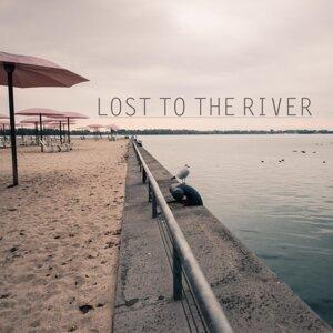 Lost to the River 歌手頭像