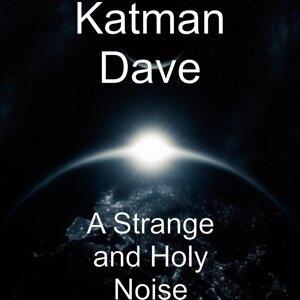 Katman Dave 歌手頭像