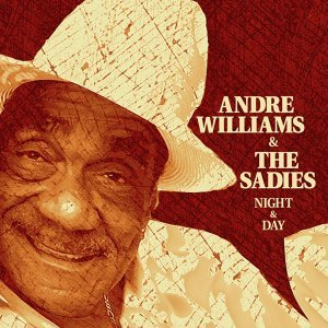 Andre Williams & The Sadies