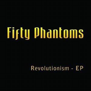 Fifty Phantoms 歌手頭像