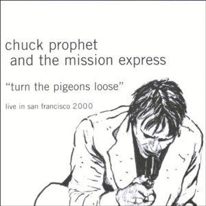 Chuck Prophet And The Mission Express 歌手頭像