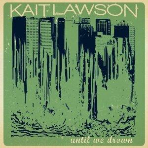 Kait Lawson 歌手頭像