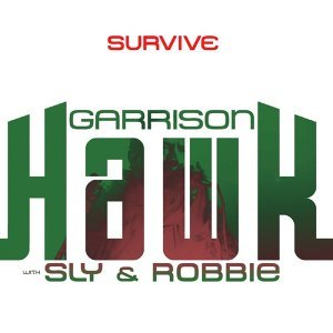 Garrison Hawk with Sly and Robbie 歌手頭像