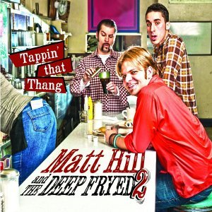 Matt Hill and the Deep Fryed 2 歌手頭像