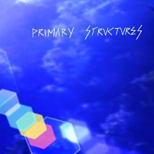 Primary Structures 歌手頭像