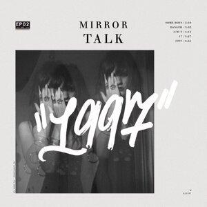Mirror Talk 歌手頭像