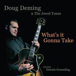 Doug Deming & The Jewel Tones (feat. Dennis Gruenling) 歌手頭像