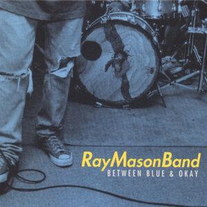 Ray Mason Band 歌手頭像