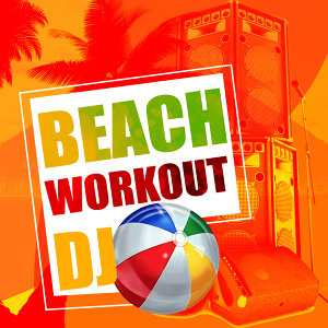 Beach Body Workout, Bikini Workout DJ, Workout Club 歌手頭像