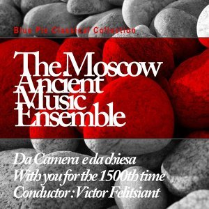 Moscow Ancient Music Ensemble 歌手頭像