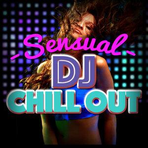 Chill Music Universe, DJ Chill Out, Lounge Sensual DJ 歌手頭像