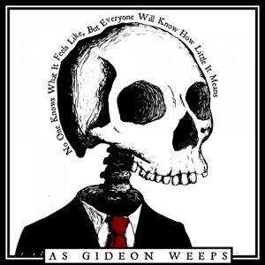 As Gideon Weeps