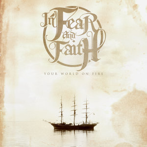 In Fear And Faith
