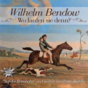 Bendow, Wilhelm 歌手頭像
