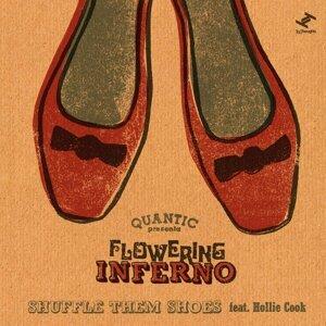 Quantic, Flowering Inferno