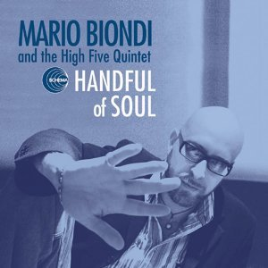 Mario Biondi And The High Five Quintet