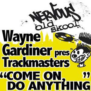 Wayne Gardiner Presents Trackmasters 歌手頭像