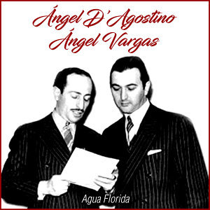 Angel D'Agostino, Angel Vargas