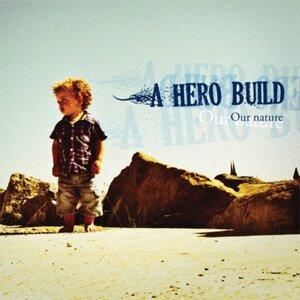 A Hero Build