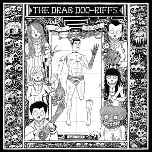 The Drab Doo-Riffs