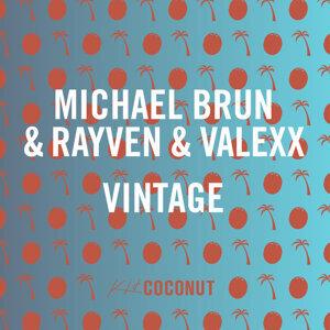 Michael Brun, Rayven & Valexx