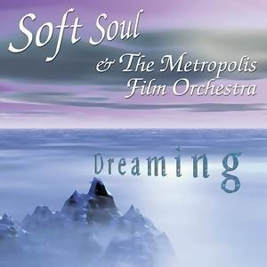 Soft Soul & The Metropolis Filmorchestra 歌手頭像