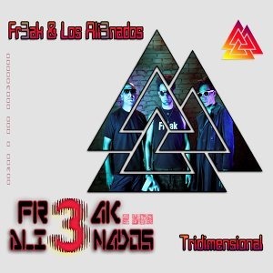Fr3ak Y Los Ali3nados