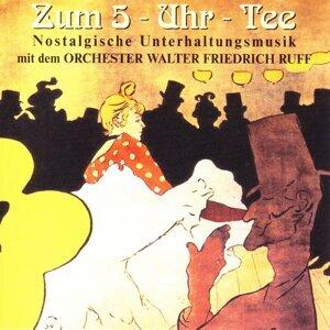Orchester Walter Friedrich Ruff 歌手頭像