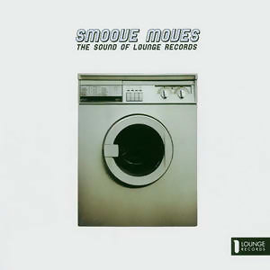 Smoove Moves - The Sound Of Lounge Records アーティスト写真