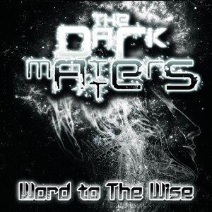 The Dark Matters 歌手頭像