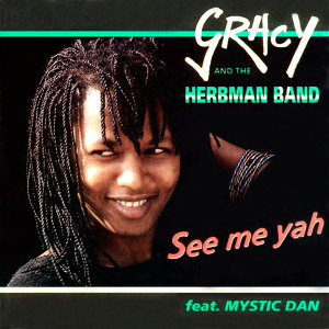 Gracy And The Herbman Band