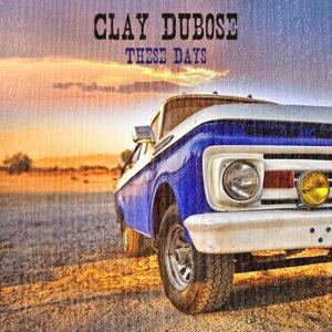 Clay Dubose 歌手頭像