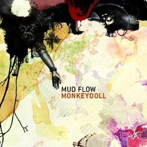 Mud Flow 歌手頭像