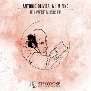 I'm Fine, Antonio Olivieri