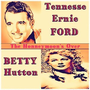 Tennesse Ernie Ford and Betty Hutton 歌手頭像