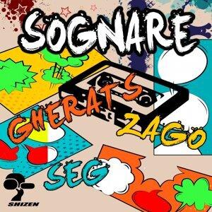 Gherats, Zago, Seg 歌手頭像