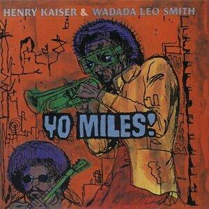 Henry Kaiser And Wadada Leo Smith 歌手頭像