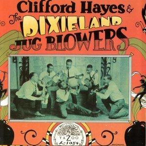 Clifford Hayes And The Dixieland Jug Blowers 歌手頭像