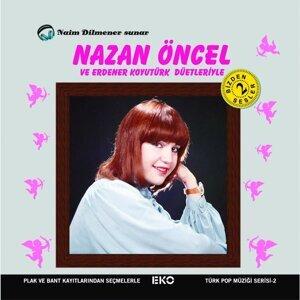 Nazan Öncel, Erdener Koyutürk 歌手頭像