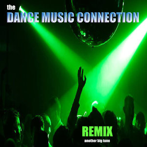The Dance Music Connection 歌手頭像