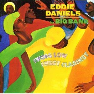 Eddie Daniels / Big Band 歌手頭像