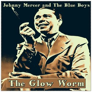 Johnny Mercer and The Blue Boys 歌手頭像