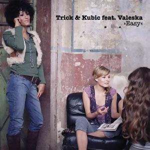 Trick & Kubic feat. Valeska 歌手頭像