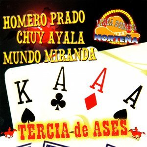 Homero Prado, Chuy Ayala, Mundo Miranda 歌手頭像