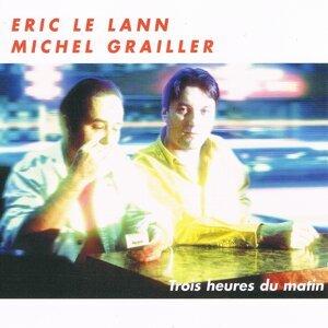 Eric Le Lann, Michel Grailler 歌手頭像