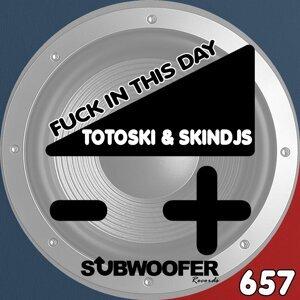 Totoski, SkinDJs 歌手頭像