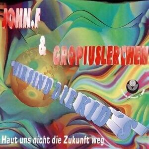John F. & Die Gropiuslerchen 歌手頭像