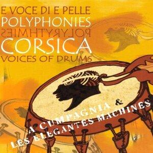 A Cumpagnia, Les Élégantes Machines 歌手頭像